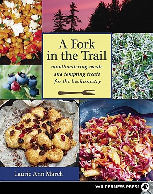 A Fork in the Trail By March, Laurie Ann